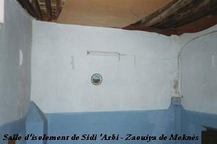 Dossiers spéciaux - Sidi 'Arbi Ibn Sa-ih - Salle d'isolement de sidi Arbi ibn Saih à la Zaouiya de Meknes