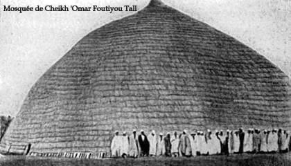 Dossiers spéciaux - Cheikh 'Omar Foutiyou Tall - Mosquée de Cheikh Omar Foutiyou Tall - Tidjaniya.com